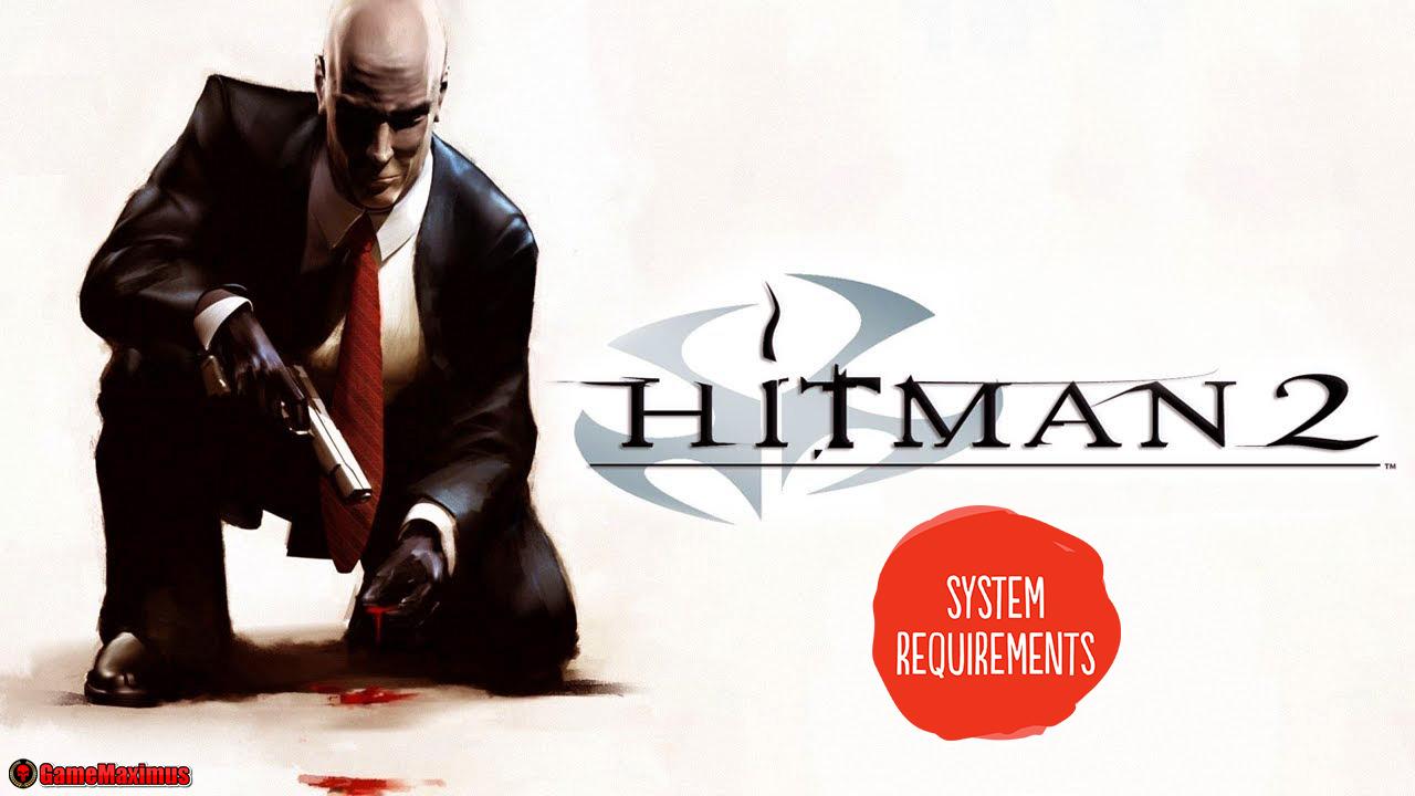 Hitman 2 System Requirements Gamemaximus
